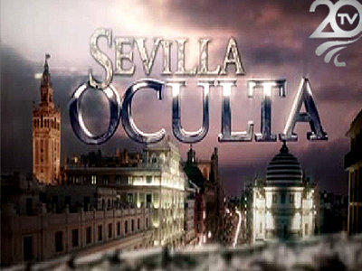Sevilla Oculta 20 Tv