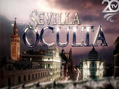 Sevilla Oculta 20 Tv