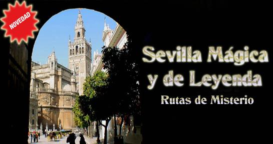 Ruta Sevilla Mágica y de Leyenda