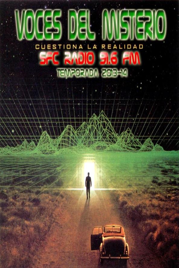 CUESTIONA LA REALIDAD - Voces del Misterio SFC Radio