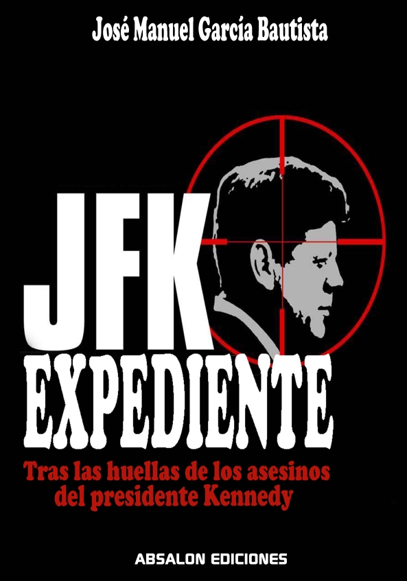 Portada LIBRO EXPEDIENTE KENNEDY - Absalon