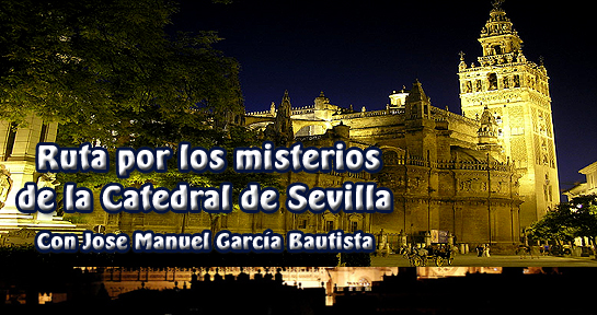 Ruta misteriosa  CATEDRAL DE SEVILLA