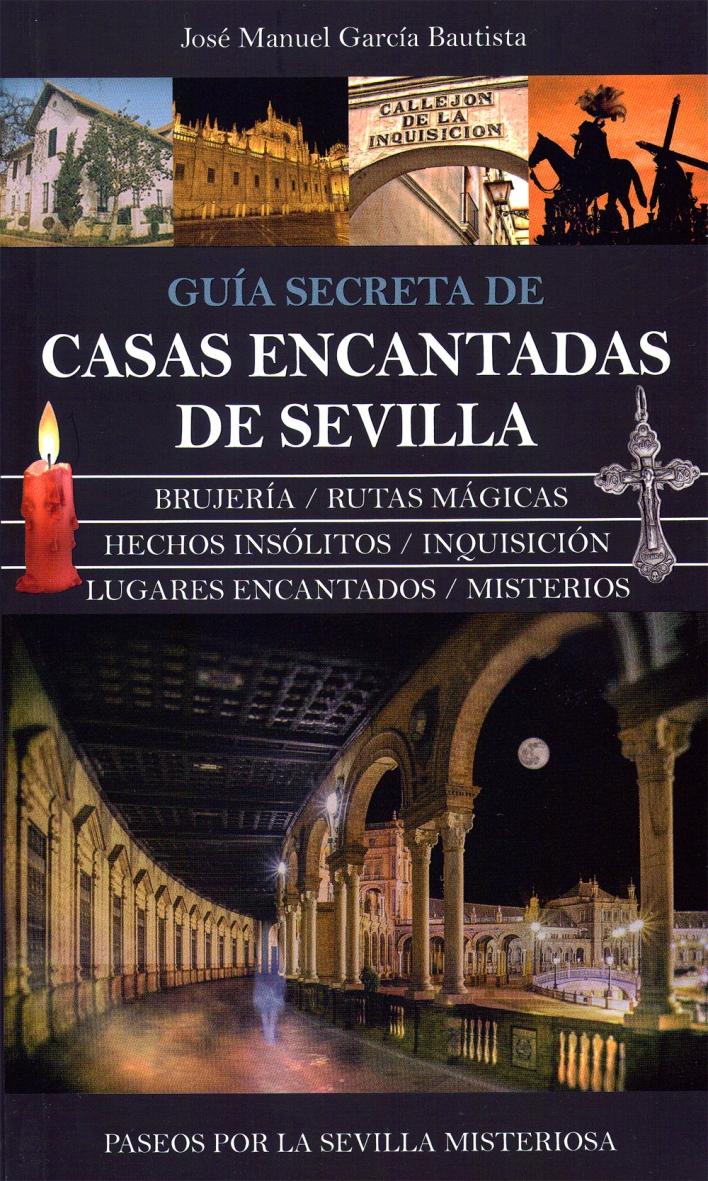 Libro CASAS ENCANTADAS DE SEVILLA 2014 - Almuzara