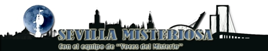 SEVILLA MISTERIOSA con VOCES DEL MISTERIO