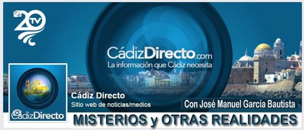 CadizDirecto - Misterios y Otras Realidades